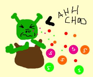 Shrek sneezes Skittles.