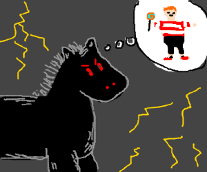 Possessed horse thinks about a little boy