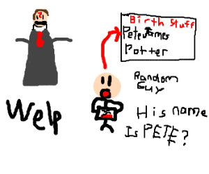 harry potter lied. his name is pete