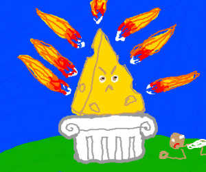 Angry Cheese Fire God!