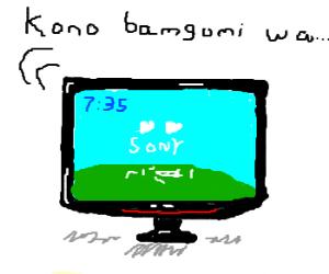 Bought a Sony TV online. It speaks Japanese.