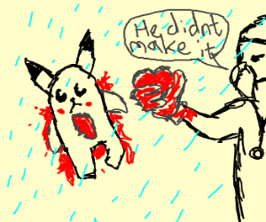 Pikachu heart transplant while raining