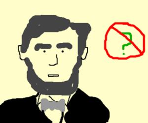 Lincoln no swippie!