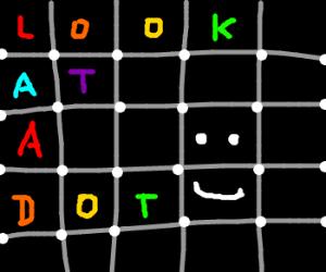 Look at a dot