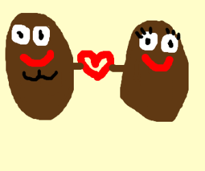 Potatoes in love. Hey! He's got a butt-chin!
