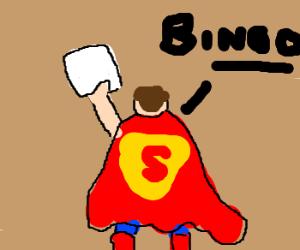 angry Superman plays bingo & wins