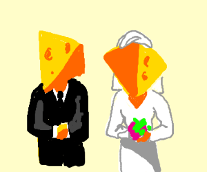 Cheesy relationship/marriage.