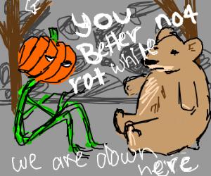 pumpkin man + bear are poor storm cellar mates
