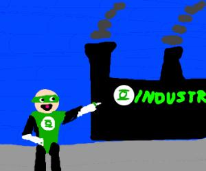 Green Lantern owns a factory now. Brofist!