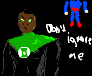 GreenLantern ignores other superheroes friends