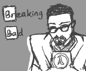 Gordon Freeman replaces Walter White
