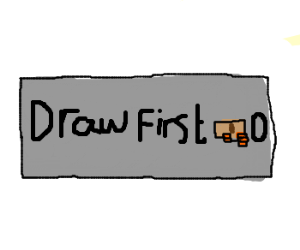 Here's a free Draw First! Just for you!