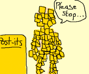 Stop the post-its.