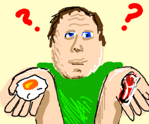 man can't choose:bacon or egg?