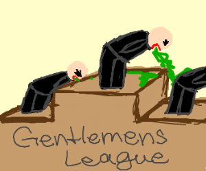 The League of (vomiting) Gentlemen