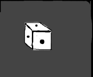 A One-Sided die.