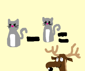 cat minus cat equals a deer with deformed nose