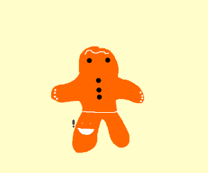 Gingerbreadman's pants are exited