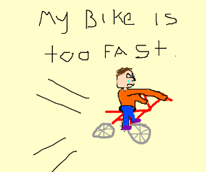 A man crying because his bike is too fast