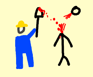 construction worker decapitates guy w/ shovel