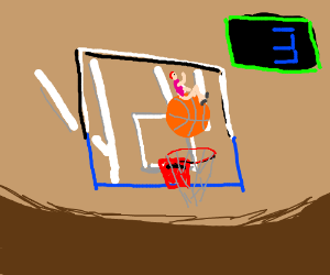 Came in like a basketball (3-pointer!)