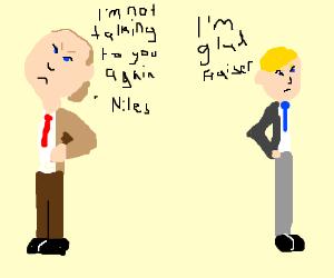 Dr. Frasier Crane & Dr. Niles Crane Argue