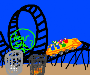 baskets ask if they hear rollercoaster