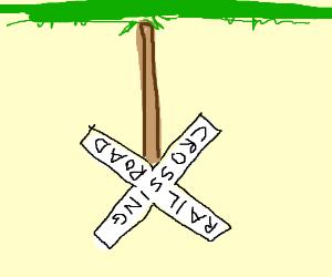 Upside-down railroad crossing sign