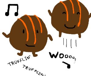 Do the truffle shuffle!