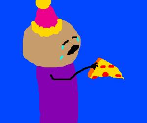 It's my pizza party & I'll cry if I want to!