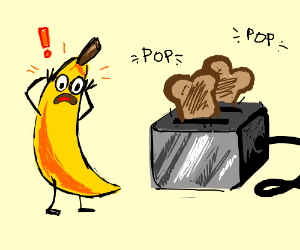 Banana learns how to use the toaster.