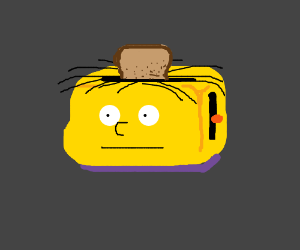 Ralph Wiggum the toaster