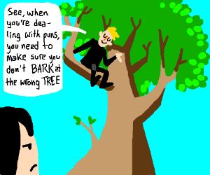 Man in tree uses pun while talking about puns