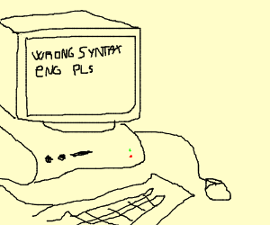 WRONG SYNTAX ENG PLS