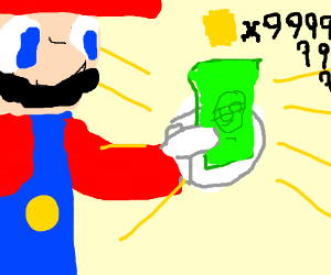 Mario got bills to pay.