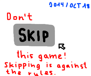 Please don't skip this game.