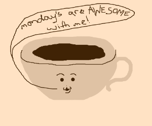 Coffee tells it how it is on Monday