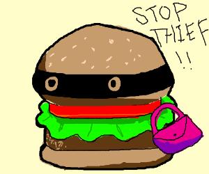 This burger is a burglar.