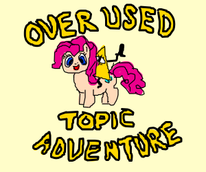 Bill Cipher &MLP in: overused topic adventure!