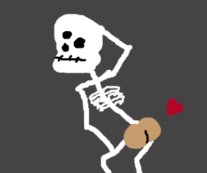 skeleton... BUT HAS BUMS?