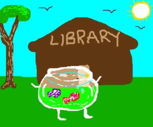 Walking fish bowl passes library.