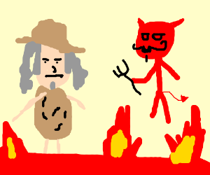 Ted Nugent in hell.