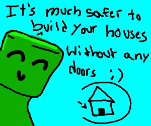 Hypocrite Creeper gives advice