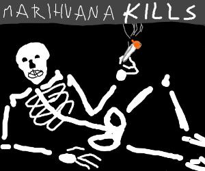 Skeleton overdosed on dat kush baby.