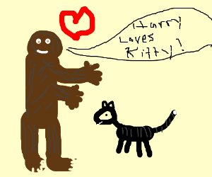 Bigfoot loves kittens.