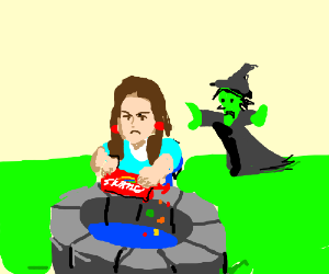 Angry Dorothy pouring skittles down a well.