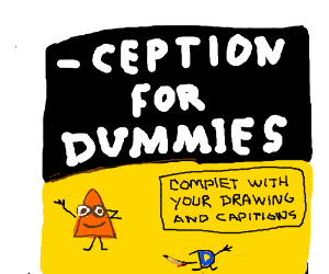 ___CEPTION for dummies