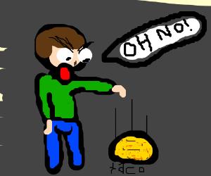 Oh no! I dropped my Taco!