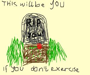 Harsh punishment for not exercising enough