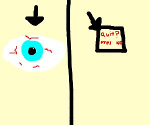 Eye Quit